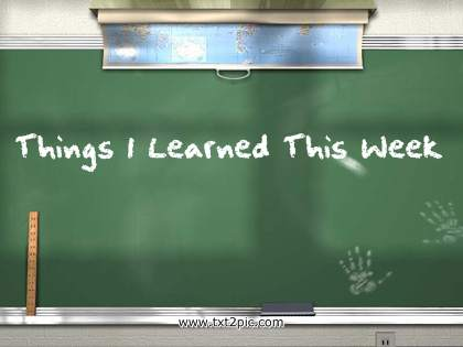 Things I Learned chalkboard
