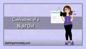Confessions of a Night Owl